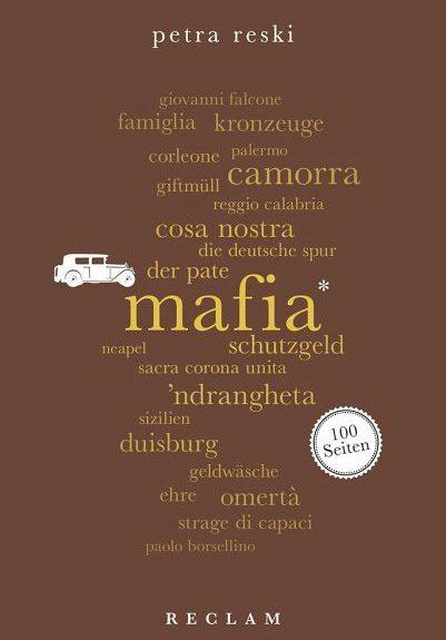 Petra Reski | Mafia. 100 Seiten | Reclam | October 2018