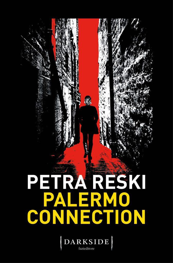 Petra Reski Palermo Connection italiano | Dark Side | Fazi Editore