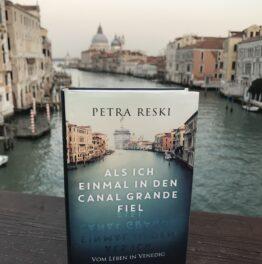 """""""Quella volta che caddi nel Canal Grande. Sulla vita a Venezia"""""""